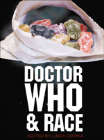 Doctor Who and Race book cover