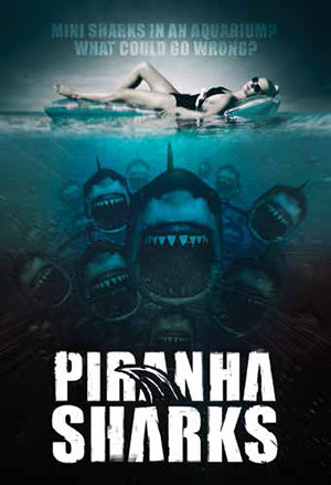 Piranha Sharks movie poster (without great white)