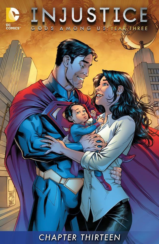 Injustice Gods Among Us Year Three 12 Superman Lois baby