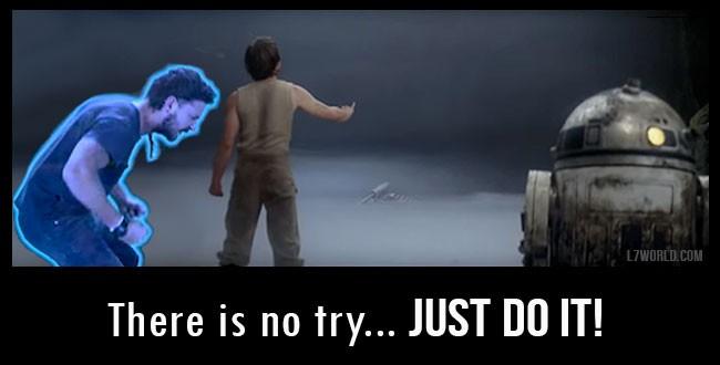 Shia LaBeouf motivational Star Wars Empire Strikes Back Luke levitate X-Wing Just do it