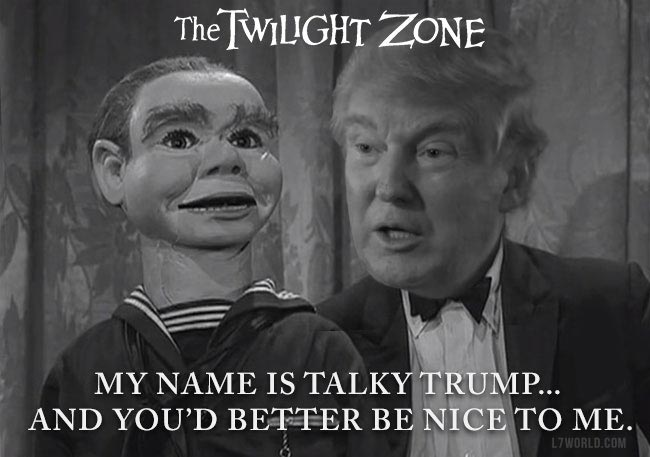 Donald Trump Twilight Zone dummy Willie Talky Tina