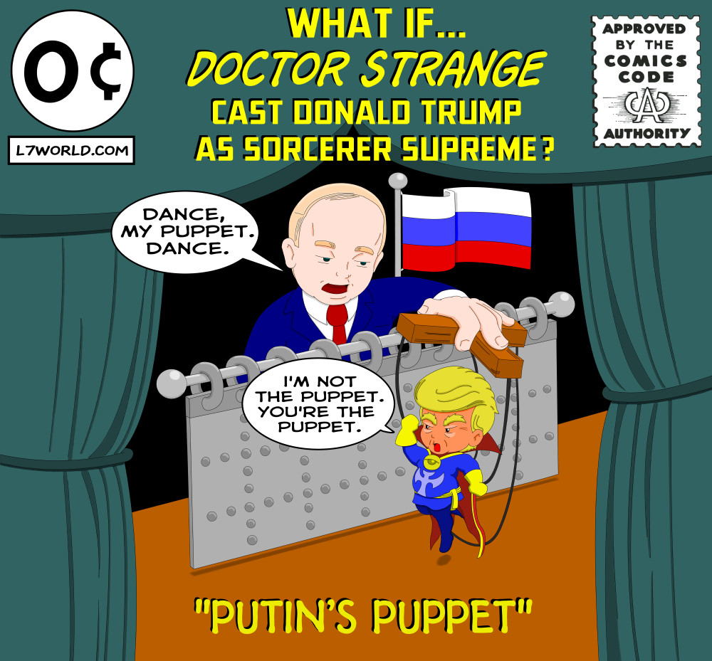 What if Doctor Strange cast Donald Trump as Sorcerer Supreme 1 cover Putin puppet